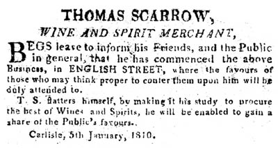 Thomas Scarrow opens Wine Merchants in Carlisle 1810